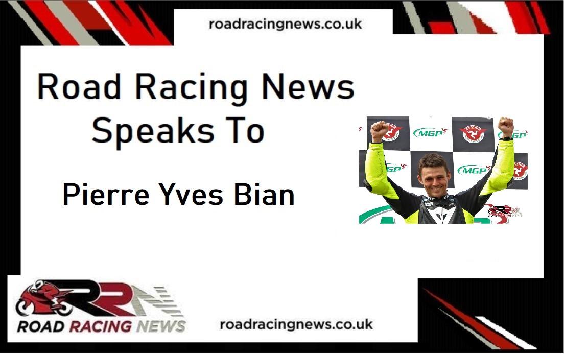 Road Racing News Speaks To: Pierre Yves Bian