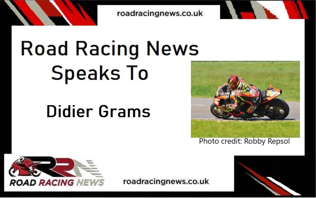 Road Racing News Speaks To: Didier Grams